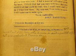 1834 SIGNED! John Randolph of Roanoke LETTERS TO A. RELATIVE Rare Virginia Book