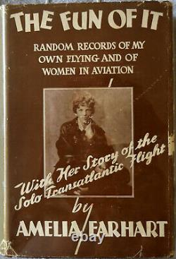 Amelia Earhart The Fun of It Signed by The Author 1st/1st HC/DJ