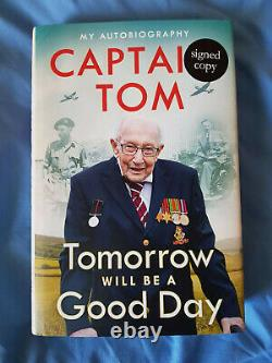 Captain Sir Tom Moore'Tomorrow Will Be A Good Day' Signed Book, Not Book Plate