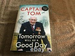 Captain Tom Moore. Tomorrow will be a Good Day. Personally Signed 1st Edition