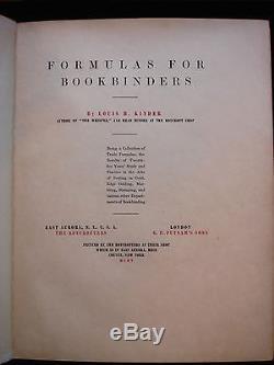 FORMULAS FOR BOOKBINDERS Louis H. Kinder 1905 Signed 7/490 Book Binding Printing