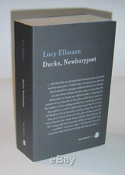 Lucy Ellmann DUCKS, NEWBURYPORT UK 1st Limited Edition 500 copies only SIGNED