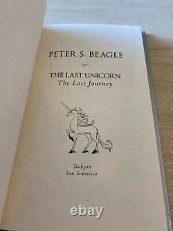 Peter S. Beagle The Last Unicorn The Lost Journey Hand Signed # 226/250 RARE