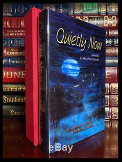 Quietly Now SIGNED by STEPHEN KING + 29 OTHERS Mint Limited Hardback 1/500