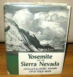 SIGNED Ansel Adams John Muir Yosemite and the Sierra Nevada Original 1948 1st
