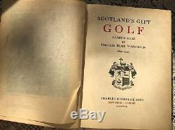 Scotlands Gift Golf 1928 SIGNED FIRST EDITION book by Charles Blair MacDonald