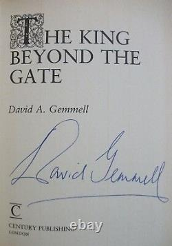 THE KING BEYOND THE GATE David Gemmell UK SIGNED 1st ED HB/DJ Century VERY RARE