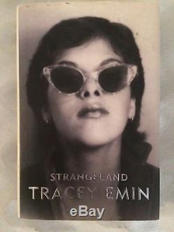 Tracey Emin 1st Edition Strangeland book SIGNED