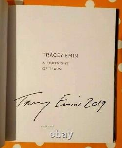 Tracey Emin A Fortnight Of Tears (2019) Hand Signed Book RARE