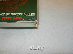 WW II USMC MARINE! THE LIFE OF CHESTY PULLER Signed by Chesty Puller 1962