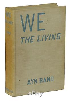We the Living SIGNED by AYN RAND First Edition 1st Printing April 1936